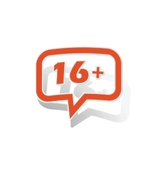 16 plus message sticker orange vector image