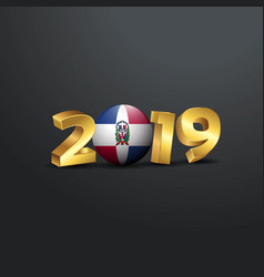 2019 golden typography with dominican republic vector