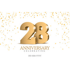 Anniversary 28 gold 3d numbers vector