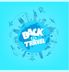 back to travel concept linear with world sights vector image