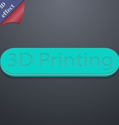 3d Printing icon symbol 3D style Trendy modern vector image