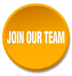 Join our team orange round flat isolated push vector