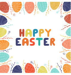 hand drawn vibrant colorful frame easter eggs vector image