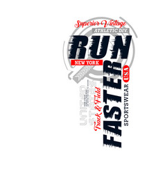 run faster typography slogan vector image