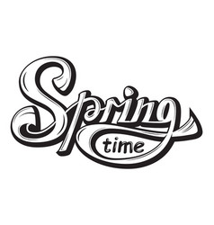 Lettering springtime come glossy black white text vector
