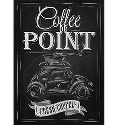 Poster retro coffee chalk chalk vector image