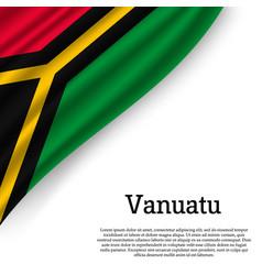 waving flag of vanuatu vector image