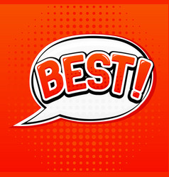 best sign speech bubble in comic book style vector image