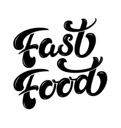 hand drawn lettering fast food with highlights vector image