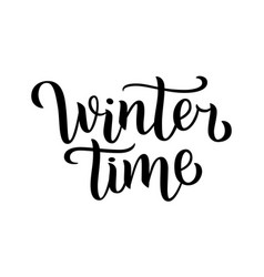 winter time hand written inscription with isolated vector image