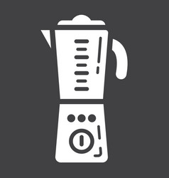 Blender solid icon household and appliance vector