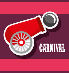 cannon ball poster carnival fun fair festival vector image