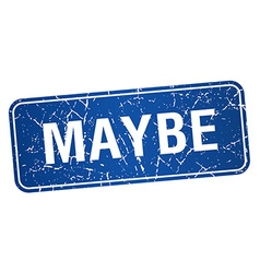 Maybe blue square grunge textured isolated stamp vector