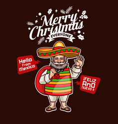 Santa claus from mexico greets merry christmas vector