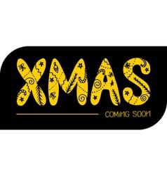 Xmas coming soon vector