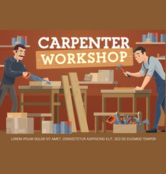 carpenter joiner workers carpentry woodworking vector image