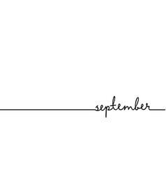 September - continuous one black line with word vector