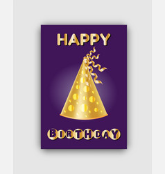 happy birthday festive card and smart golden cone vector image