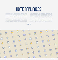 home appliances concept with thin line icons vector image