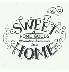 Sweet home store label design vector image