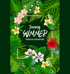 Tropical leaf and flowers summer vacation vector