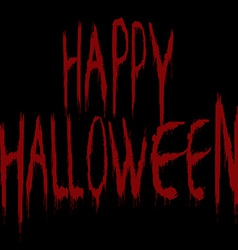 with bloody Happy Halloween title over black vector image