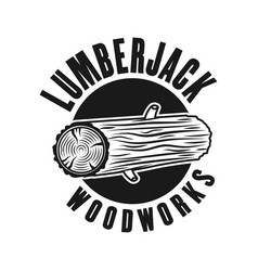 Woodworks lumberjack emblem with tree log vector