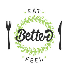 eat better feel better with green wreath vector image