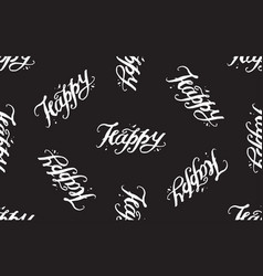 Happy - lettering pattern hand written text vector