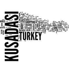 Kusadasi turkey holidays text background word vector
