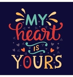 My Heart Is Yours vector image