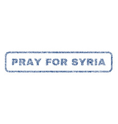 Pray for syria textile stamp vector