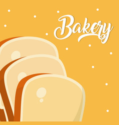 Sliced breads delicious bakery vector