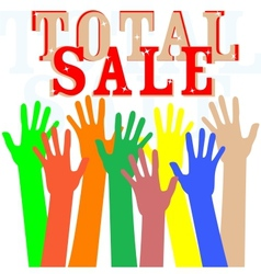 Hand with total sale word isolated in white vector