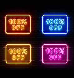 Neon 100 off text banner color set night sign vector