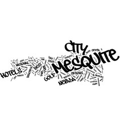 Your guide to popular mesquite hotels text vector