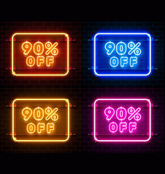 Neon 90 off text banner color set night sign vector