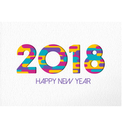 happy new year 2018 color paper cut number card vector image vector image