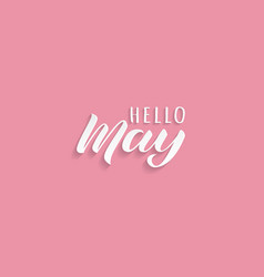 hello may hand drawn lettering with shadow vector image