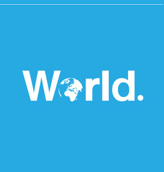 word of world with a globe replacineg o vector image