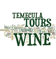 Your guide to temecula wine tours text background vector
