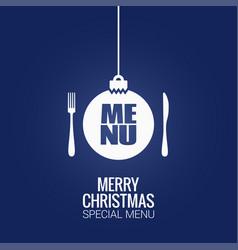 christmas menu with christmas ball fork and knife vector image