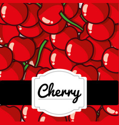 Delicious cherry fresh fruit label pattern vector