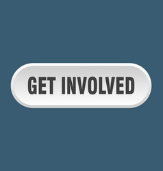 Get involved button rounded sign on white vector
