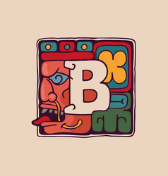 Letter b logo in aztec mayan or incas style vector