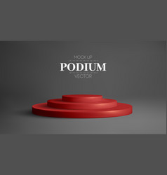 red podium in black room realistic 3d round stage vector image