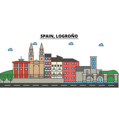 spain logrono city skyline architecture vector image