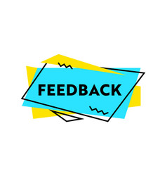 feedback banner or label with typography vector image