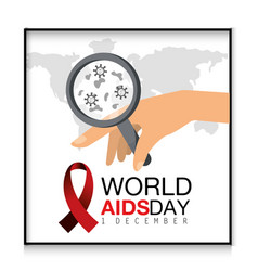 Hand with magnifying glass and virus to aids day vector