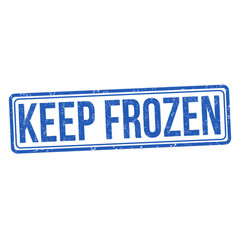 keep frozen grunge rubber stamp vector image